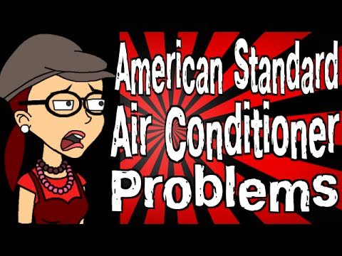 American Standard Air Conditioner Problems