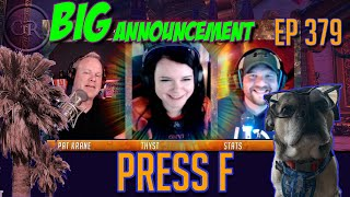 Press F | Ep. 379: Race to LA vs. Race to World First, Thyst's BIG ANNOUNCEMENT and more