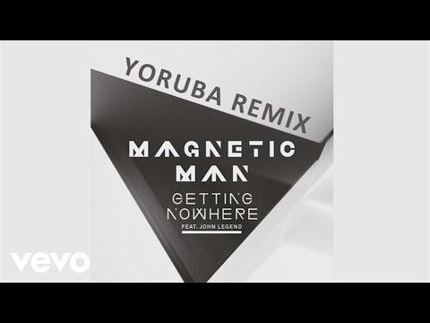 Magnetic Man - Getting Nowhere (Audio) (Yoruba Soul Mix) ft. John Legend