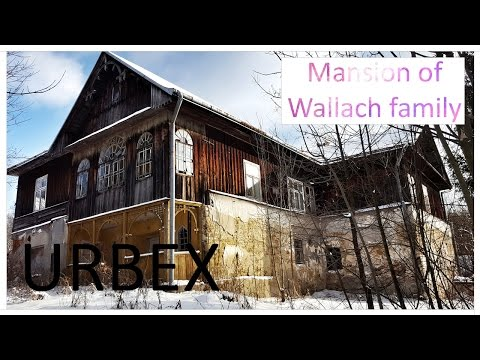 Old mansion of Wallach | URBEX