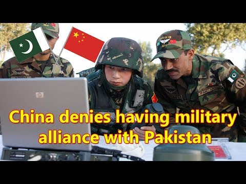 China denies having military alliance with Pakistan