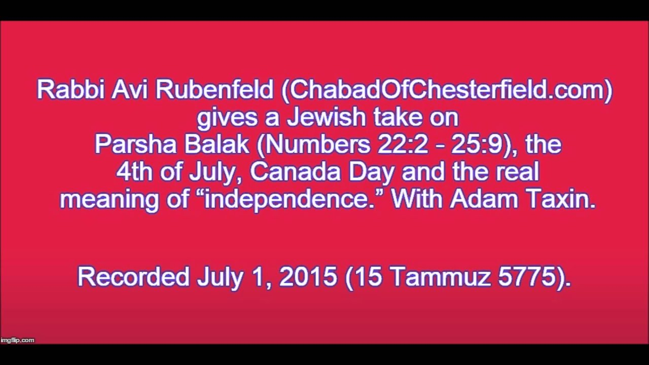 Rabbi avi rubenfeld on parsha balak july 4th canada day for What does 4th of july mean