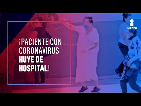 ¡Paciente con Covid-19 se escapa de hospital de Hidalgo!  | Noticias con Yuriria Sierra