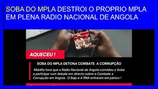 SOBA DO MPLA DESTROI MPLA EM PLENA RADIO NACIONAL DE ANGOLA screenshot 3