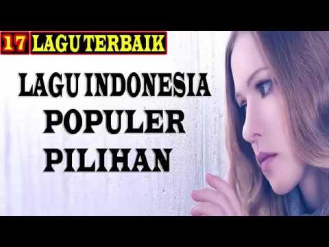 Lagu POP Indonesia Terbaru 2016  15 Hits Indo Mei   Juni 2016  Full Album