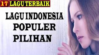 Lagu POP Indonesia Terbaru 2016  15 Hits Indo Mei   Juni 2016  Full Album