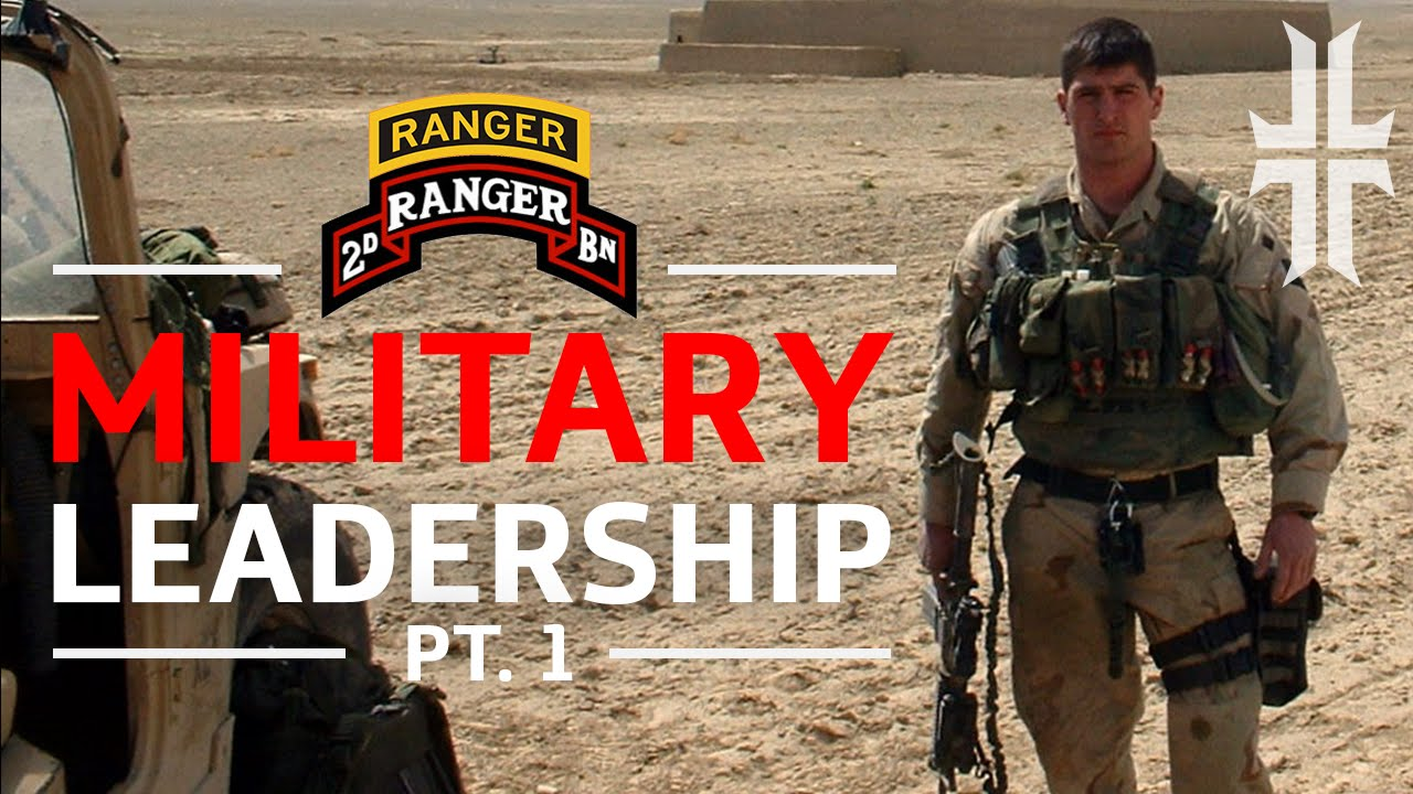 Lessons in Military Leadership - Part 1