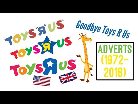 Toys Я Us Adverts (1948 - 2018 = USA & UK Stores) Adverts From 1972 And Up!