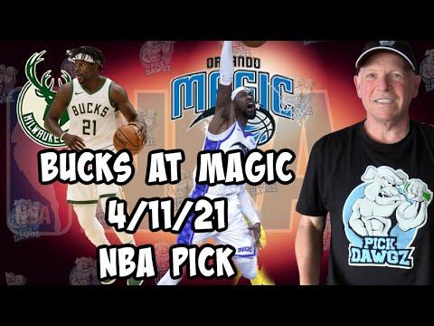 Orlando Magic vs Milwaukee Bucks 4/11/21 Free NBA Pick and Prediction NBA Betting Tips