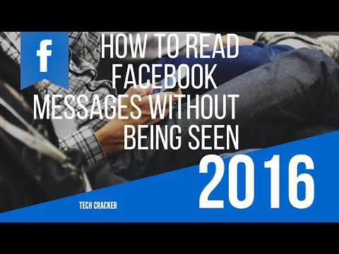 how to look at a facebook message without being seen