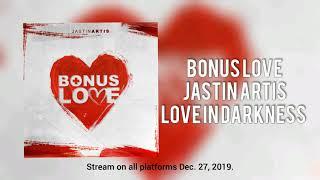 Bonus Love (audio) - Jastin Artis