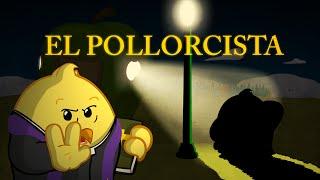 El Pollorcista