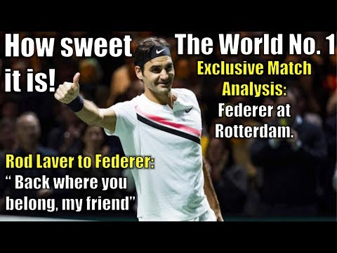 Federer Returns to World No. 1 & Wins 97th Title at Rotterdam | Exclusive Match Analysis
