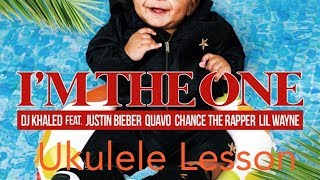 I'm The One (DJ Khaled) Ukulele Lesson Mp3