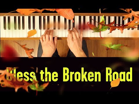 Bless the Broken Road (Easy Piano Tutorial)