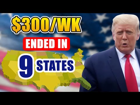 $300/week Unemployment Benefit ENDING In 9 States | What You MUST KNOW