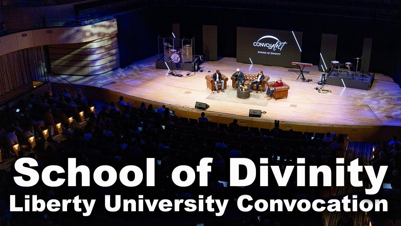 School of Divinity - Liberty University Convocation