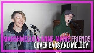 Marshmello Anne Marie Friends Bars And Melody COVER