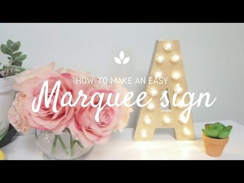 how-to-make-an-easy-marquee-letter
