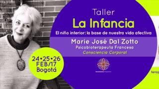 Taller Sobre La Infancia 1: Marie José Dal Zotto - Consciencia Corporal