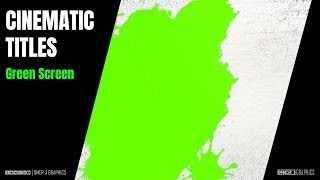CINEMATIC TITLES Ink Splat Green Screen Motion | Free Download | OMER J GRAPHICS