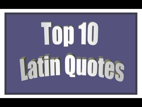 Top 10s: Top 10 Latin Quotes - YouTube
