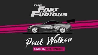 F&F : Paul Walker Cars in GTAO / Carros de Velozes e Furiosos no GTAO - Part 1