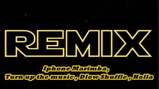 Download Remix - IpMarimba , Turn up , dlow shuffle , Holla MP3 song and Music Video