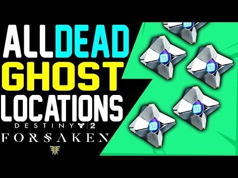 Destiny 2 ALL DEAD GHOST LOCATIONS GUIDE- Forsaken Ghost Stories