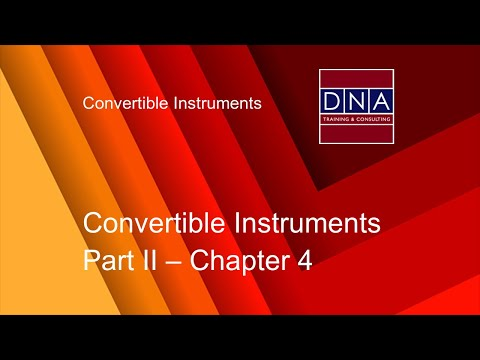 Convertible Instruments - Chapter 4