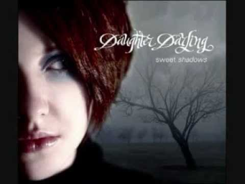 Daughter Darling - Sweet Shadows