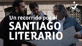 Descubre el Santiago literario junto a Luciano Ojeda