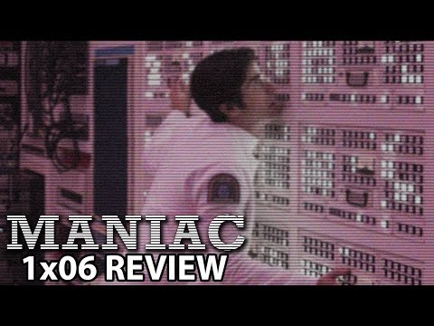 Maniac Episode 6 'Larger Structural Issues' Review/Discussion