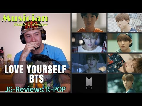 BTS - LOVE YOURSELF REACTION & REVIEW | JG-REVIEWS:K-POP