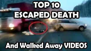 ESCAPED DEATH - TOP worst accidents people have walked away from (real lucky people)