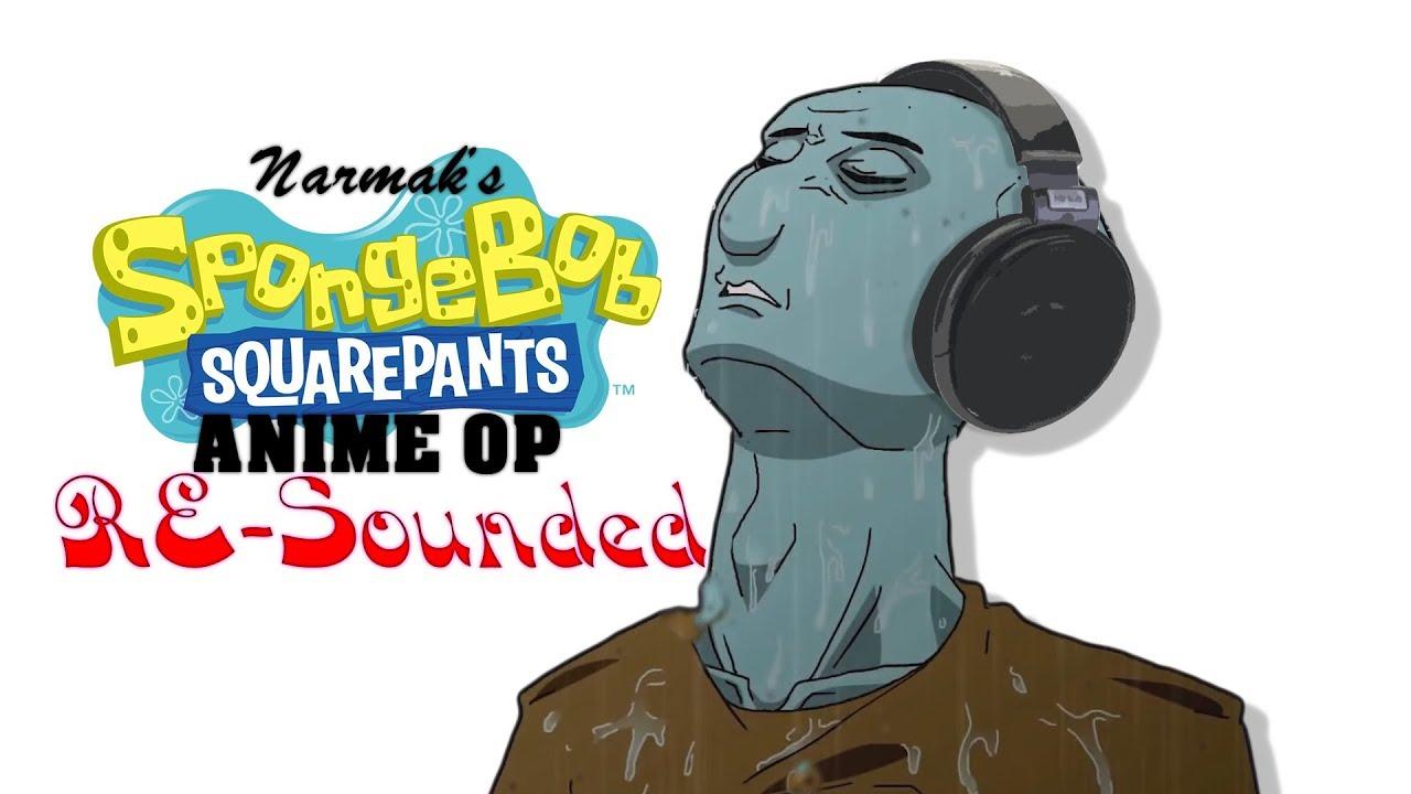SpongeBob SquarePants Anime OP 1: Resounded - SpongeBob SquarePants Anime OP 1: Resounded