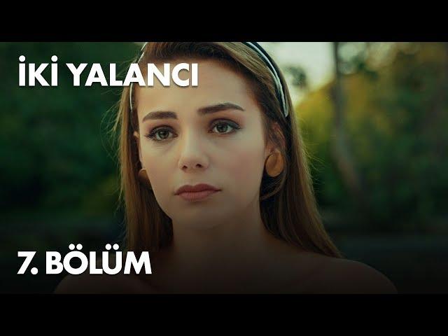 Iki Yalancı > Episode 7