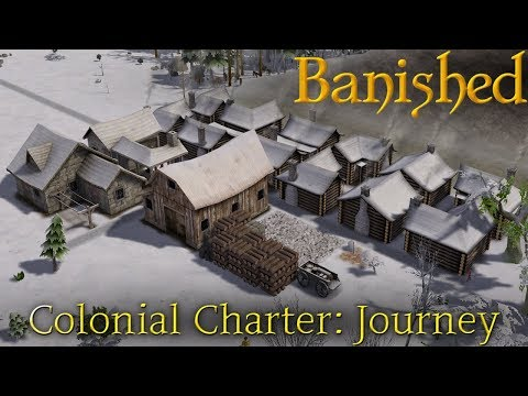 [1] Living Off The Land   Banished - Colonial Charter : Journey