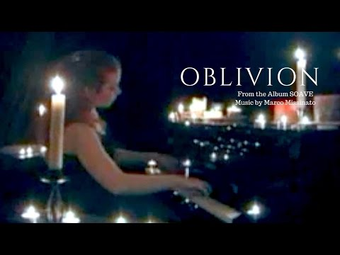 """OBLIVION  - From the Album """"SOAVE""""  Music by Marco Missinato"""