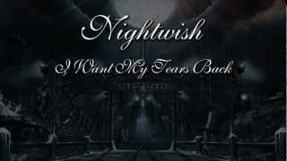 Video I Want My Tears Back lyrics Nightwish