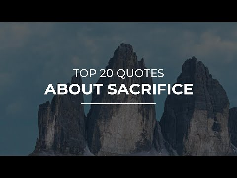 Top 20 Quotes About Sacrifice | Daily Quotes | Trendy Quotes | Motivational Quotes