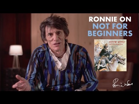 Ronnie Wood on Not For Beginners