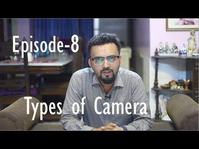 Ayon Ahmed Photography Tips Episode -8 (Types of Camera )