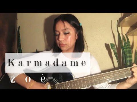 Karmadame – Zoé (Cover)