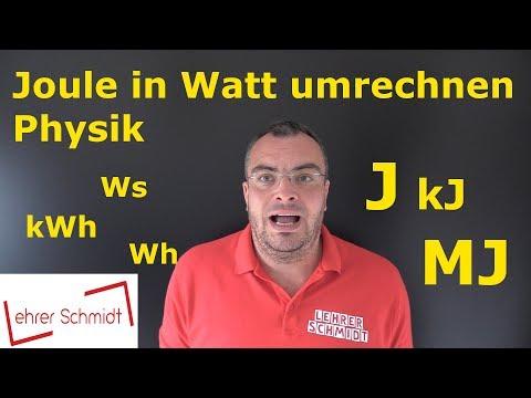 Joule und Watt umrechnen | Physik |  Lehrerschmidt