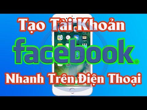 Tạo tài khoản facebook trên điện thoại di động, tạo nick facebook trên điện thoại 2021