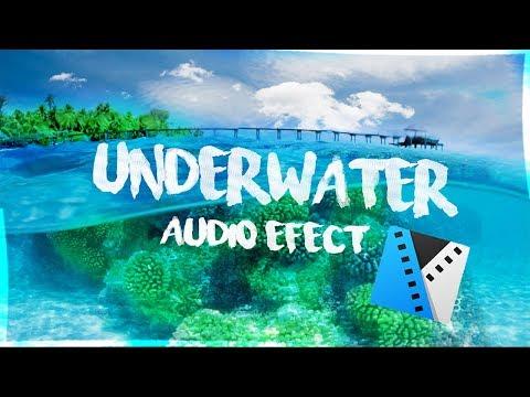 UNTERWASSER audio SOUND Effect in Sony Vegas [unter 2 Minutes ]