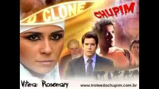 Trote do Chupim - O Clone: Rosemary