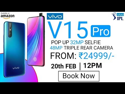 Vivo V15 Pro - First Look, Price, Specifications, Release Date in INDIA -Everything You Need to Know