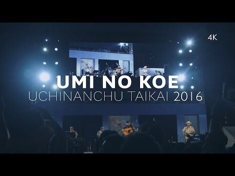 BEGIN - Umi No Koe in 4k | Uchinanchu Taikai 2016